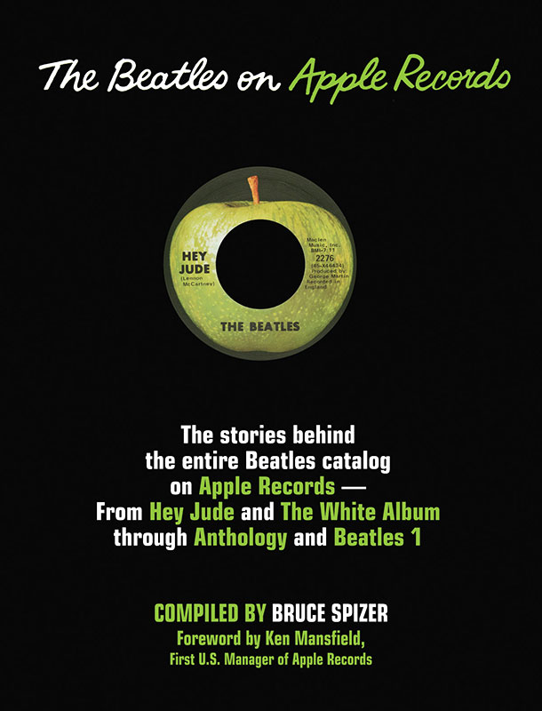 The Beatles on Apple Records, Bruce Spizer (©2003  498 Productions, LLC)